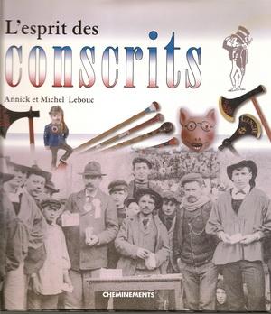 L'esprit des conscrits - Annick Lebouc,Michel Lebouc